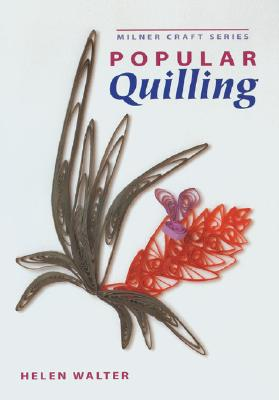 Popular Quilling By Walter, Helen